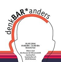 """Kooperationsveranstaltung von PROFIL Gender - Auftaktveranstaltung der """"denkBAR*anders"""": Geschlecht verändert Arbeit verändert Geschlecht  am 01.02.2016 in Bremen"""